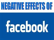 Facebook�s Negative Effects