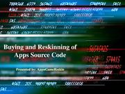 Buying and Reskinning of App Source Code