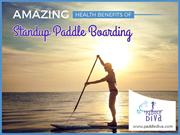 Amazing Health Benefits of Stand-Up Paddle Boarding