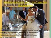 Wedding Ice Cream Cart -  Ice Cream Cart Wedding Hire