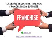 Awesome Beginners' Tips for Franchising a Business