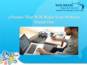 5 Points That Will Make Your Website Stand Out | Web Brain InfoTech