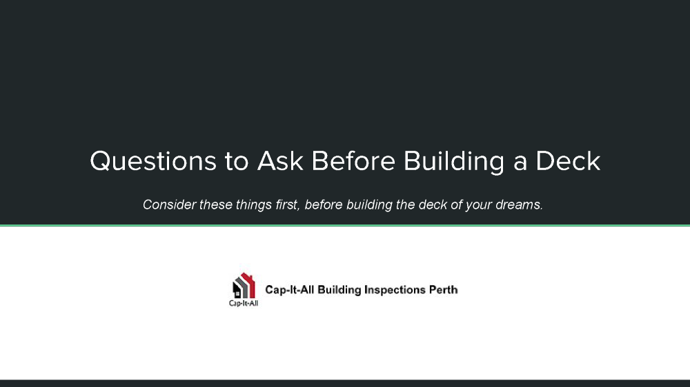 questions to ask before building a deck authorstream