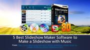 5 Best Slideshow Maker Software to Make a Slideshow with Music