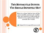 Two Motorcycle Outfits You Should Definitely Buy