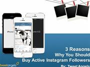 3 Reasons Why you should buy active instagram followers