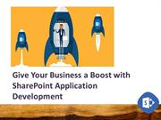 Give Your Business a Boost with SharePoint Application Development