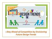 Stay Ahead of Competition by Envisioning Future Design Trends