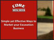 Simple yet Effective Ways to Market your Excavation Business