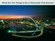 Things to Do in Newcastle This Summer