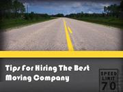Tips For Hiring The Best Moving Company