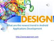 newest trend in Android Applications Development