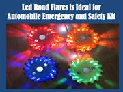 Led Road Flares is Ideal for Automobile Emergency and Safety Kit
