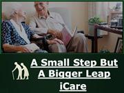 iCare - A Small Step But A Bigger Leap - Elderly Care