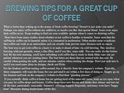 Brewing Tips For A Great Cup Of Coffee