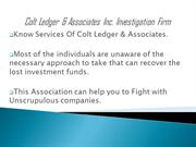 Colt Ledger & Associates inc Help you to claimlost investment funds