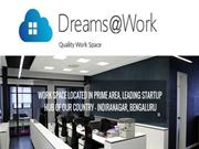 Dreams@work - Shared Office Space in Bangalore
