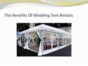 The Benefits Of Wedding Tent Rentals