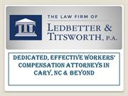 Dedicated, Effective Workers' Compensation Attorneys in Cary,NC