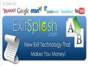 Exit Splash - Web Page Exit Software That Makes You Money!