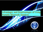 Advantages and disadvantages of using portable bluetooth speakers