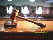 Find a Best Criminal Lawyer with Lawyersezyfind
