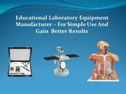 Educational Biology Lab Equipments Manufacturer & Exporter India