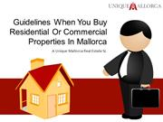 Guidelines When You Buy Residential Or Commercial Properties In Mallor
