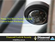 Things You 'Must' Check In Security Camera Before Purchasing