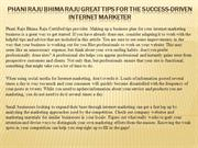 Phani Raju Bhima Raju Great Tips For The Success-Driven Internet Marke