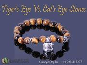 Tiger's Eye Vs. Cat's Eye Stones