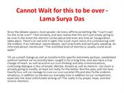 Cannot Wait for this to be over - Lama Surya Das