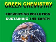 GREEN CHEMISTRY.PPT