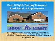 Roof It Right: Roof Repair and Roof Replacement