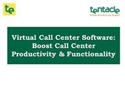 Virtual Call Center Software: Enhance Call Center Productivity