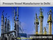 Pressure Vessel Manufacturer in Delhi | jmep