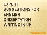 Expert Suggestions for English Dissertation Writing in UK