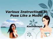 Various Instructions to Pose Like a Model | Kim Hanieph