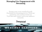 Facebook Live Streaming Services