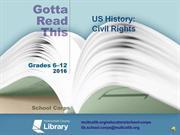 Gotta Read This 2016 US History Civil Rights
