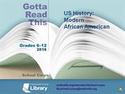 Gotta Read This 2016: Modern African American US History