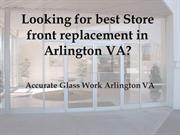 Looking for best Store front replacement in Arlington VA