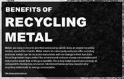 The benefits of recycling metals.