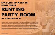 Things to remember while booking party rooms in Stockholm.