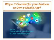 Why is it Essential for your Business to Own a Mobile App?