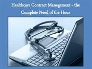 Healthcare Contract Management - the Complete Need of the Hour