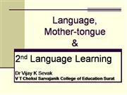Mother Tongue & 2nd Language Learning