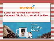 Express your Heartfelt Emotions with customized gifts for everone-Prin