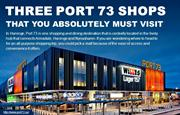 Three Port 73 shops that you absolutely must visit
