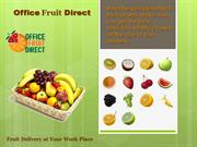 Stay fit and healthy with Officefruitdirect